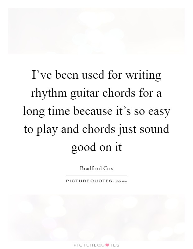 Ive Been Used For Writing Rhythm Guitar Chords For A Long Time