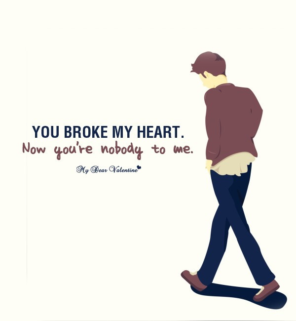 You Broke My Heart Quote 3 Picture Quote #1