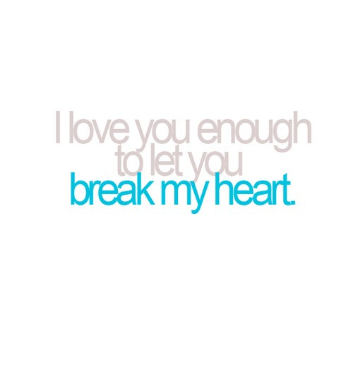 You Broke My Heart Quote | Quote Number 684721 | Picture Quotes