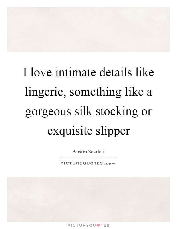 lingerie quotes lingerie sayings lingerie picture quotes