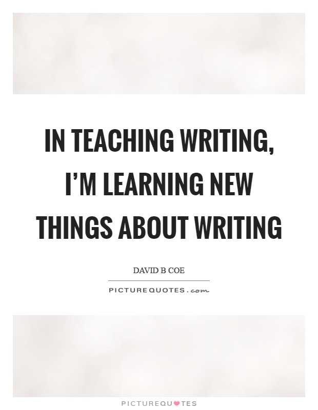 Learning New Thing Quotes Sayings Learning New Thing Picture Quotes