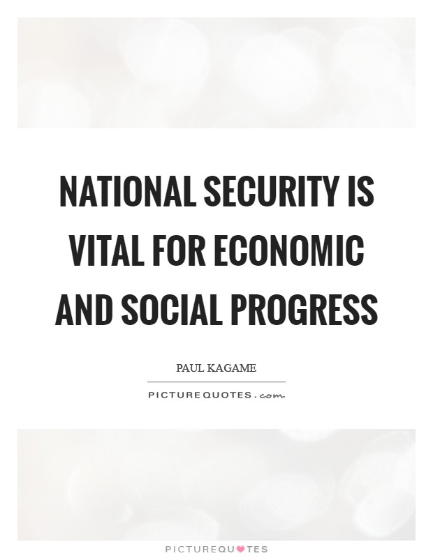 National security is vital for economic and social progress Picture Quote #1