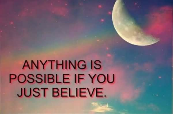Anything Is Possible Quote 3 Picture Quote #1