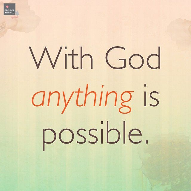 Anything Is Possible With God Quote 2 Picture Quote #1