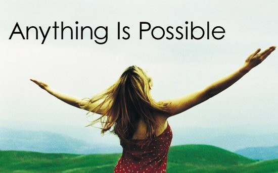 Anything Is Possible Quote 8 Picture Quote #1