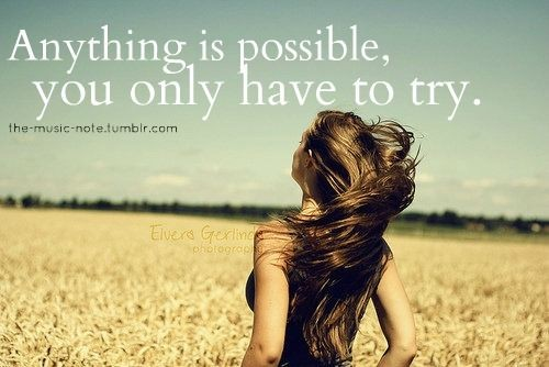 Anything Is Possible Quote 9 Picture Quote #1