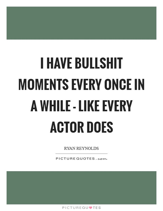 Bullshit Quotes | Bullshit Sayings | Bullshit Picture Quotes