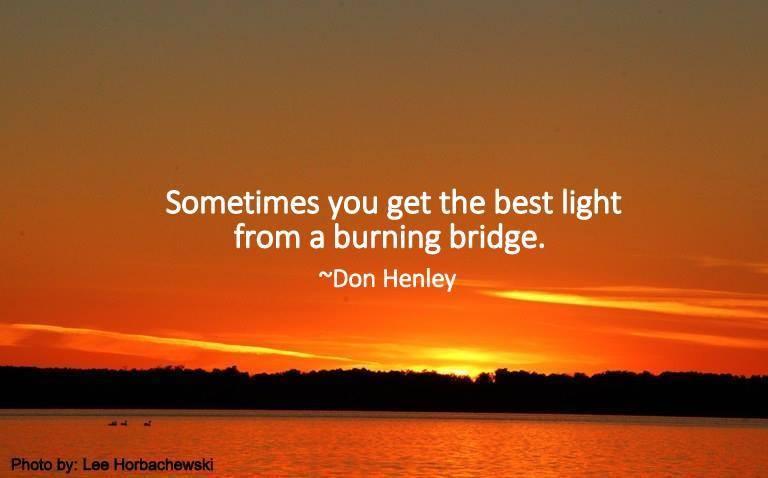 burning-bridges-quote-4-picture-quote-1.