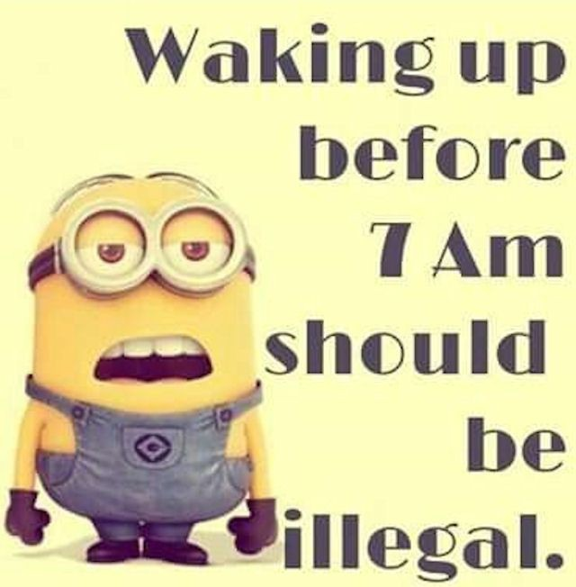 Funny Quote Waking Up Early 1 Picture Quote #1