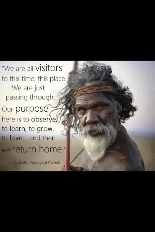 Aboriginal Quote 3 Picture Quote #1