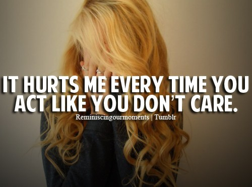 You Dont Care Quote 2 Picture Quote #1