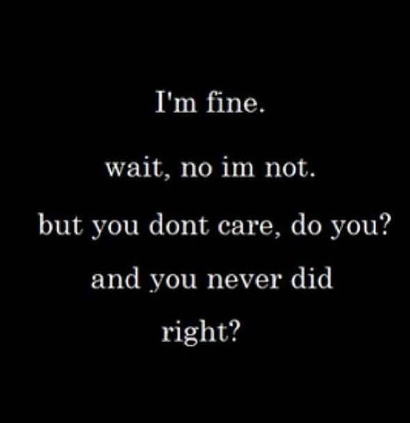 You Dont Care Anymore Quote 3 Picture Quote #1