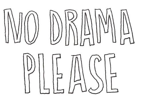 Drama Free Sayings