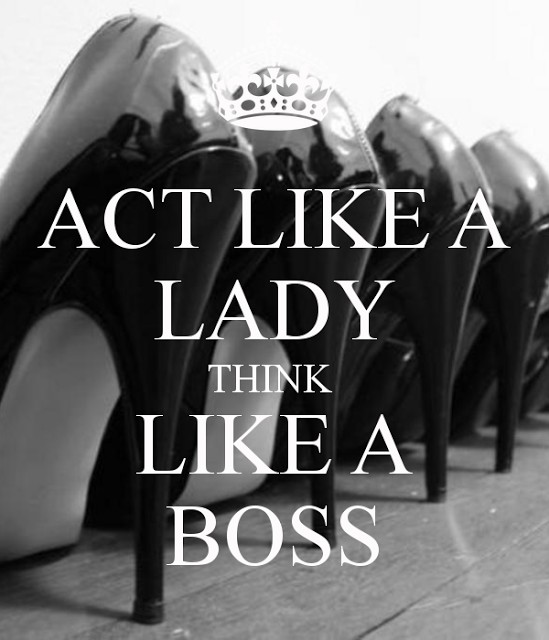 Act Like A Lady Quote 4 Picture Quote #1