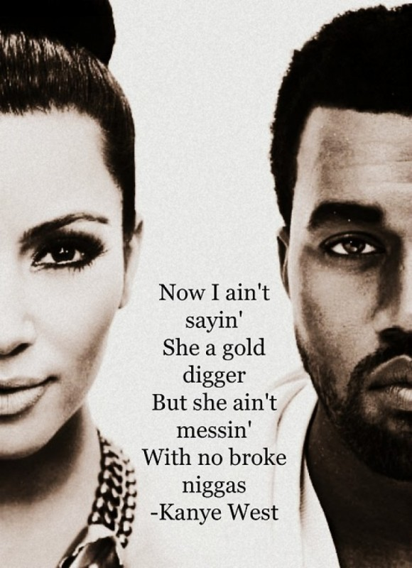Shes A Gold Digger Quote 1 Picture Quote #1