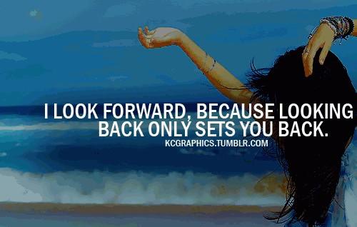 Move Forward Quote 1 Picture Quote #1