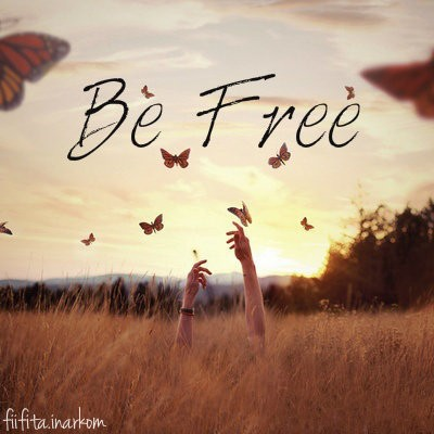 Be Free Quote 4 Picture Quote #1