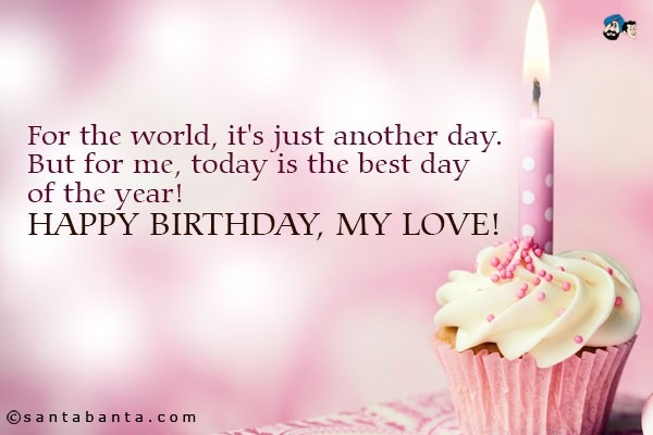 Happy Birthday My Love Quotes & Sayings  Happy Birthday My Love Picture ...