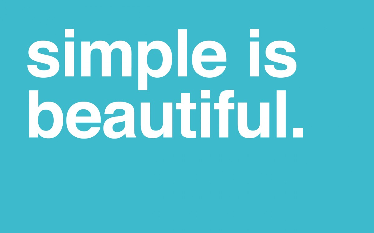 Being Simple Quote 4 Picture Quote #1