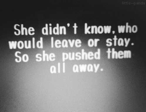 Pushing People Away Quote 14 Picture Quote #1