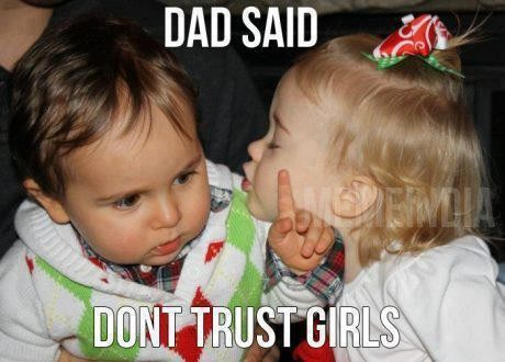 I Dont Trust Girls Quote 1 Picture Quote #1