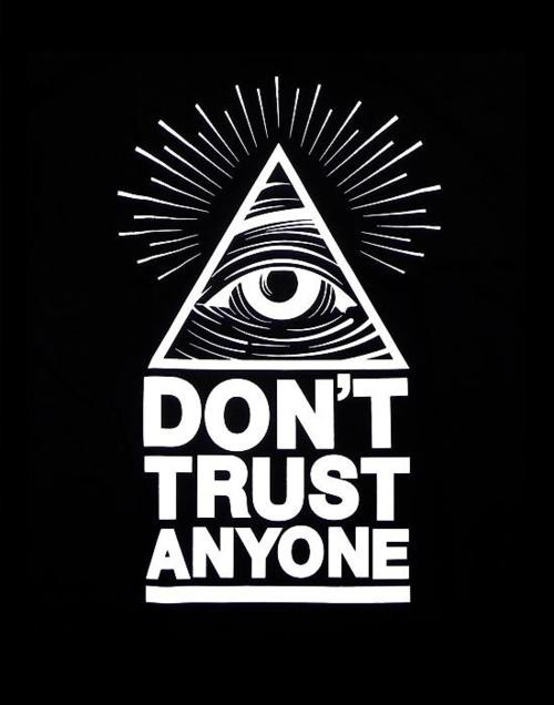 Dont Trust Quote 3 Picture Quote #1