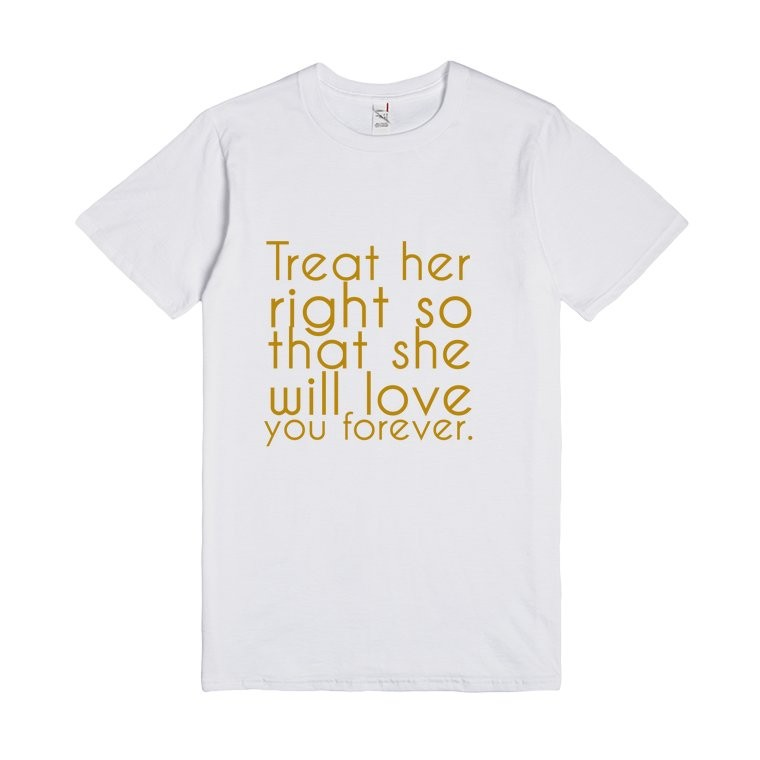 Treat Her Right Quote 1 Picture Quote #1