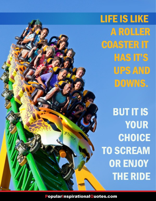 Life Has Its Ups And Downs Quote 1 Picture Quote #1