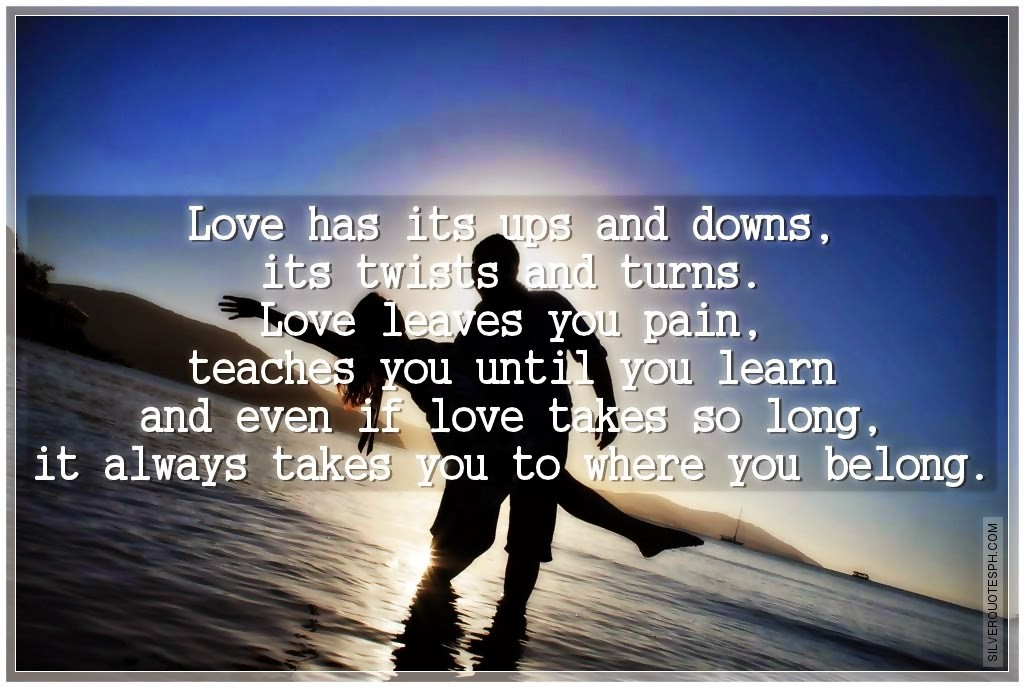Ups And Downs Love Quote 1 Picture Quote #1