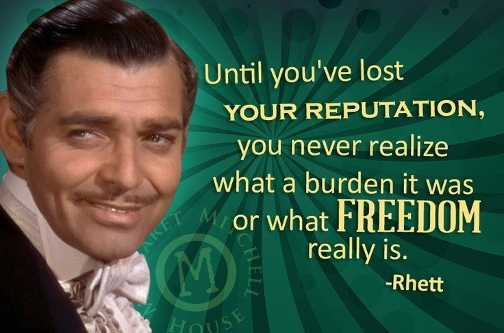 Rhett Butler Quote 6 Picture Quote #1