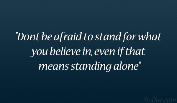 Standing Alone Quote 1 Picture Quote #1