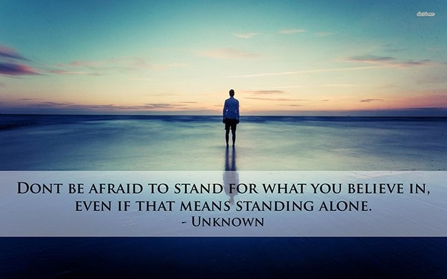 Standing Alone Quote 6 Picture Quote #1