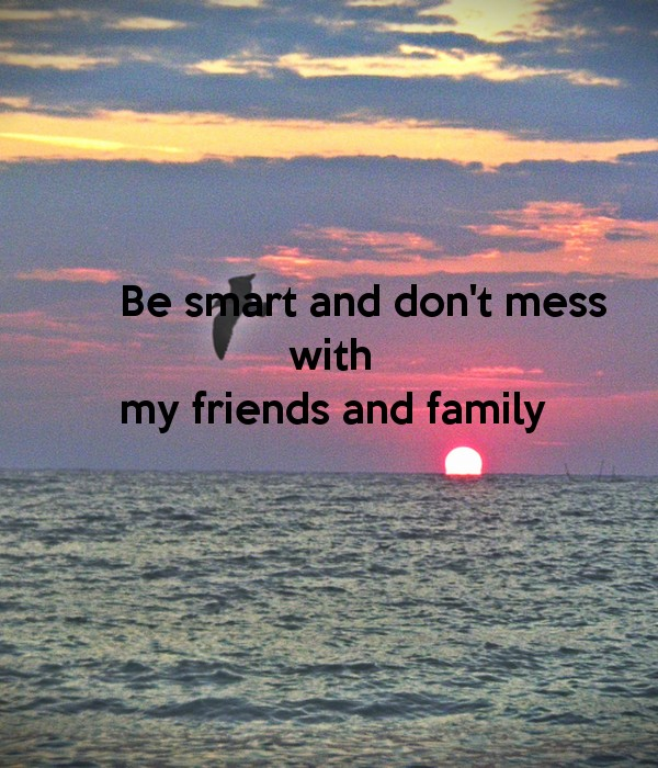 Dont Mess With My Family Quote 1 Picture Quote #1