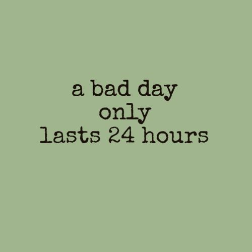 Having A Bad Day Quote | Quote Number 688785 | Picture Quotes