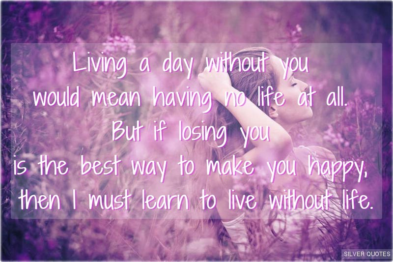 Life Without You Quote 3 Picture Quote #1