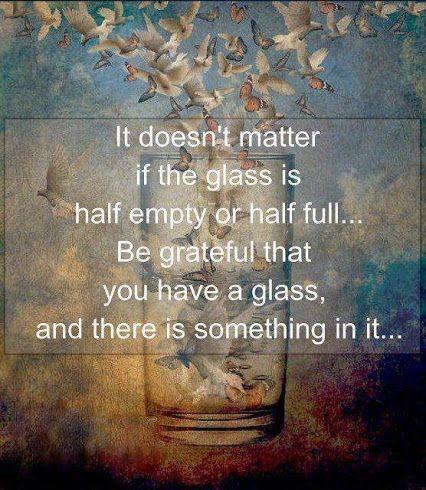 Glass Half Empty Quote 2 Picture Quote #1