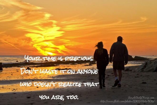 Your Time Is Precious Quote 2 Picture Quote #1