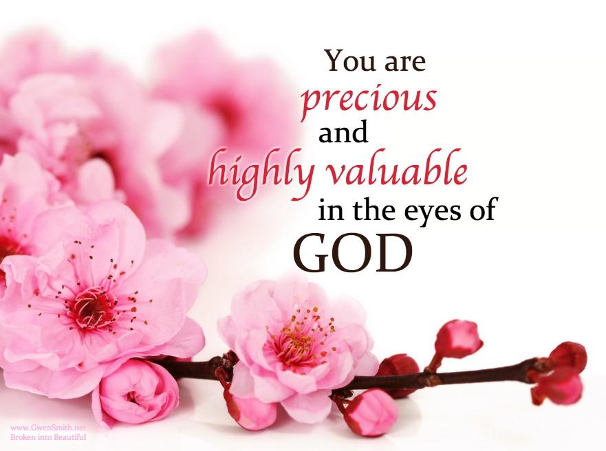 You Are Precious Quote 1 Picture Quote #1