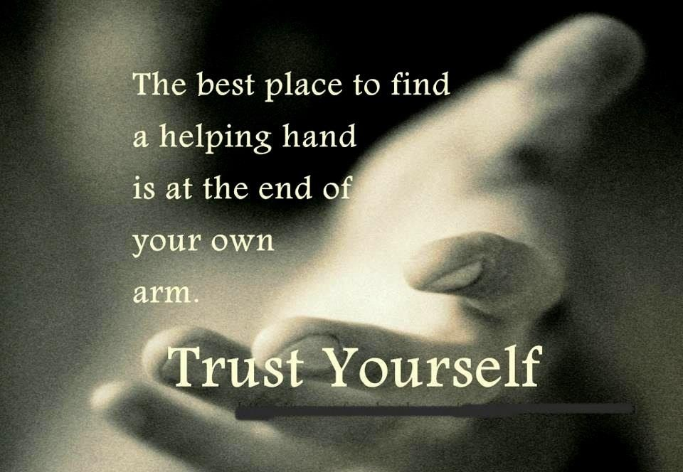 Trust Yourself Quote 1 Picture Quote #1