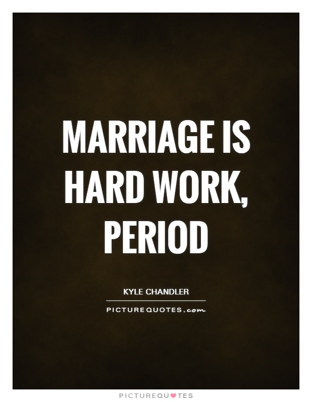 Marriage Is Hard Quotes