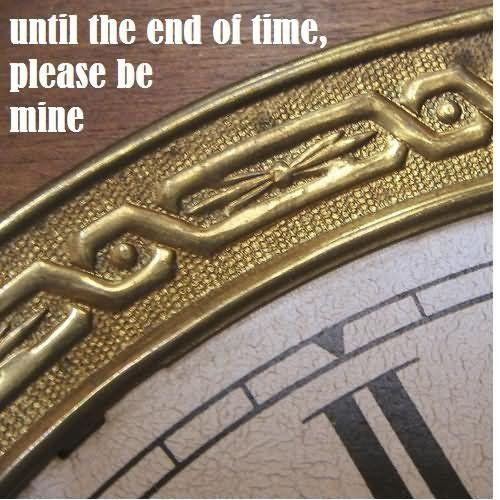 Until the end of time, please be mine Picture Quote #1
