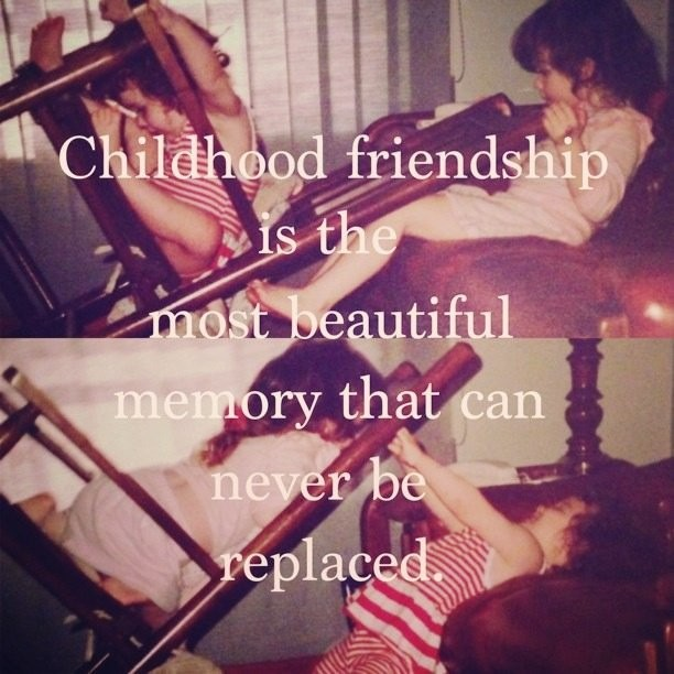 Childhood Friends Quote 2 Picture Quote #1
