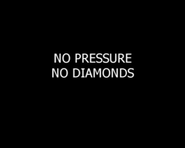 Pressure Quote 3 Picture Quote #1