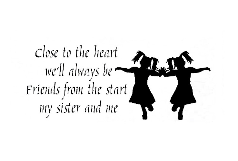 My Twin Sister Quote 1 Picture Quote #1
