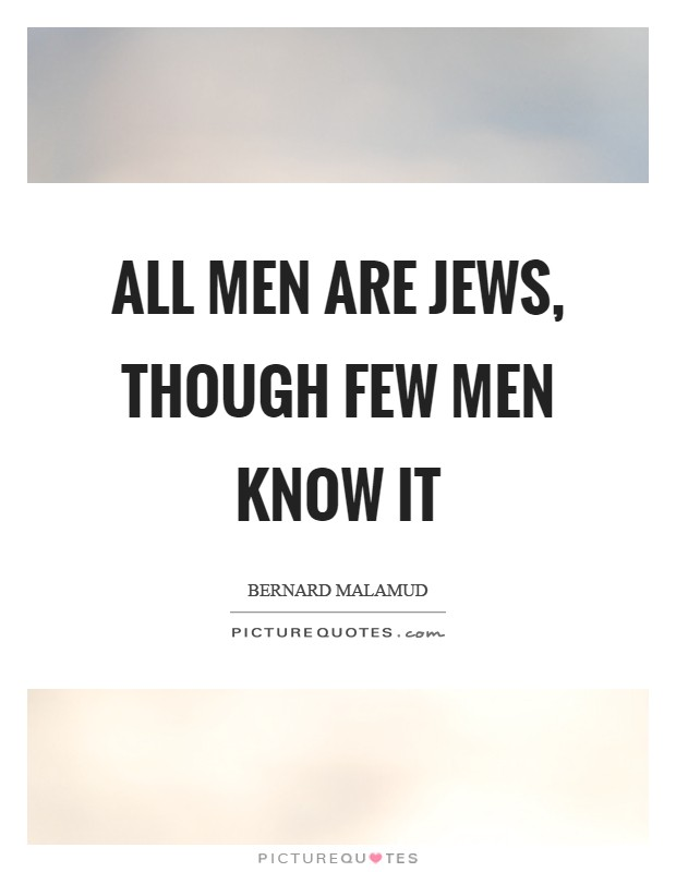 All men are Jews, though few men know it Picture Quote #1