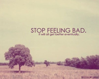 Feeling Bad Quote 2 Picture Quote #1