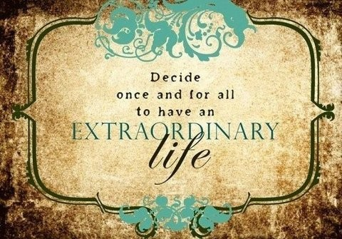 Be Extraordinary Quote 7 Picture Quote #1