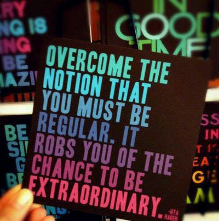 Be Extraordinary Quote 8 Picture Quote #1