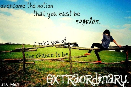 Extraordinary Quote About Life 1 Picture Quote #1