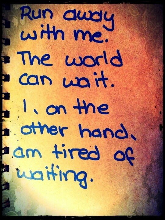 Im Tired Of Waiting For You Quote 2 Picture Quote #1